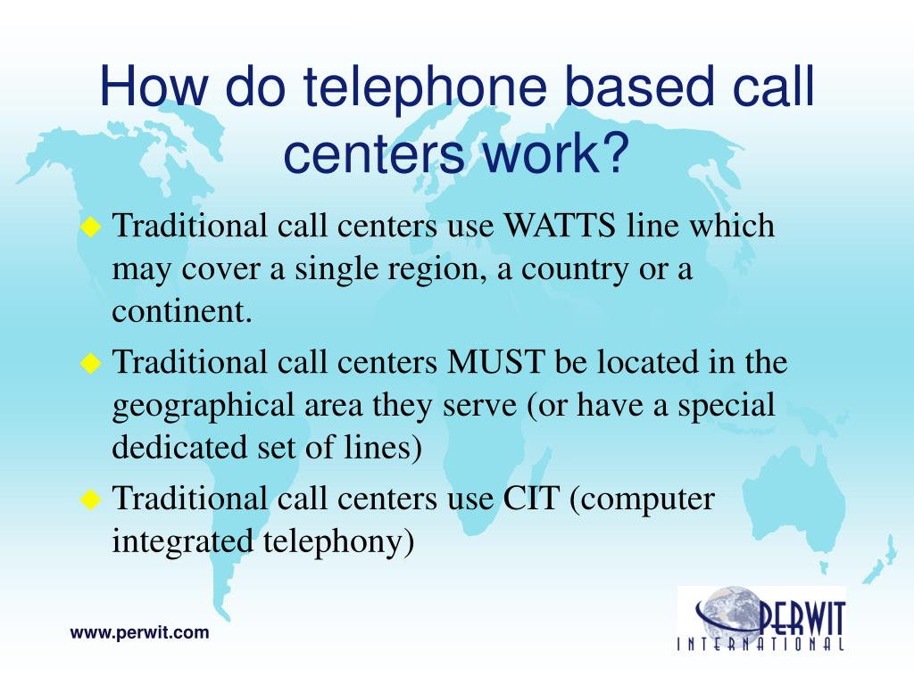 How do telephone based call centers work?