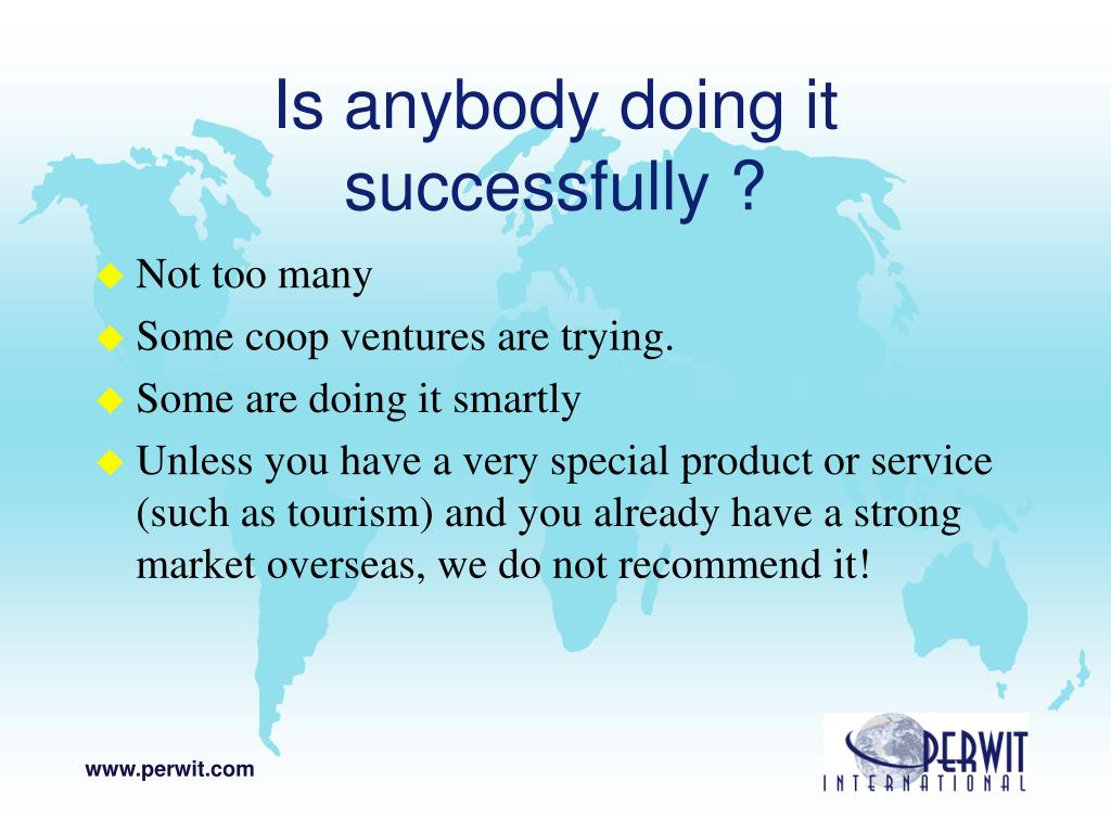 Is anybody doing it successfully ?