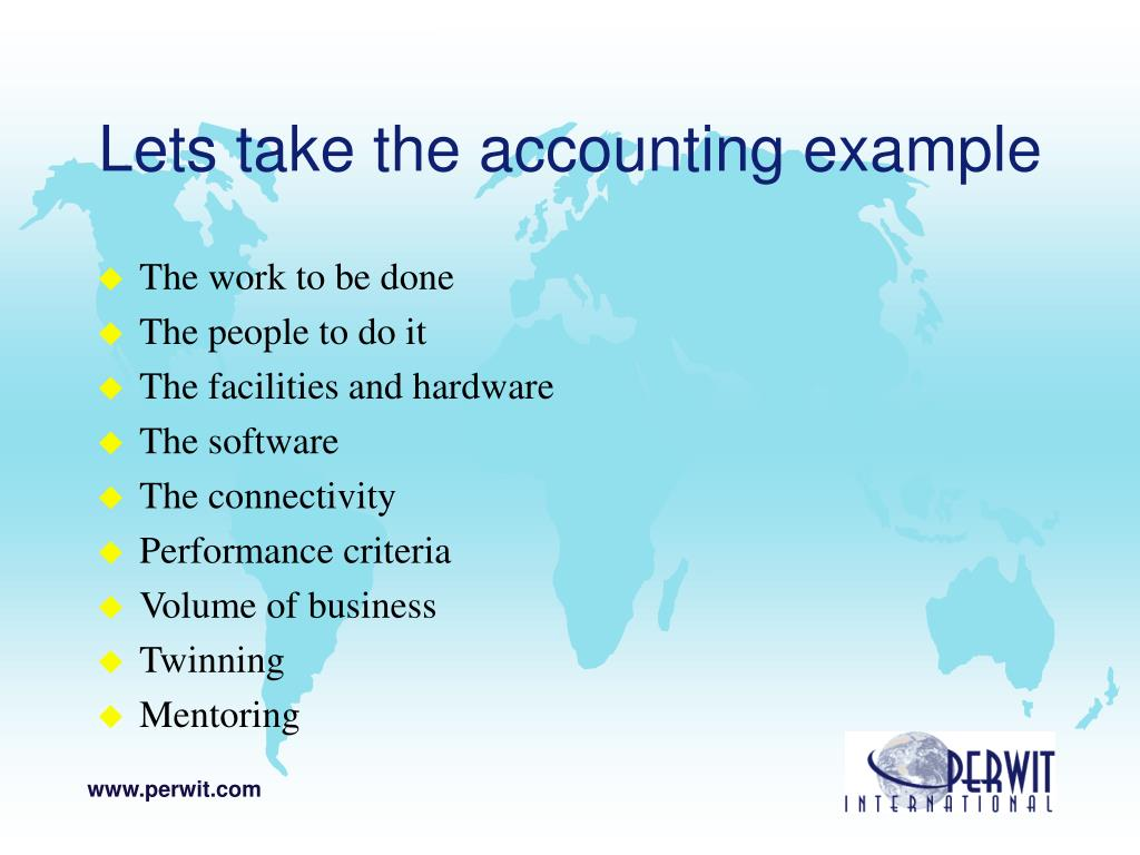 Lets take the accounting example