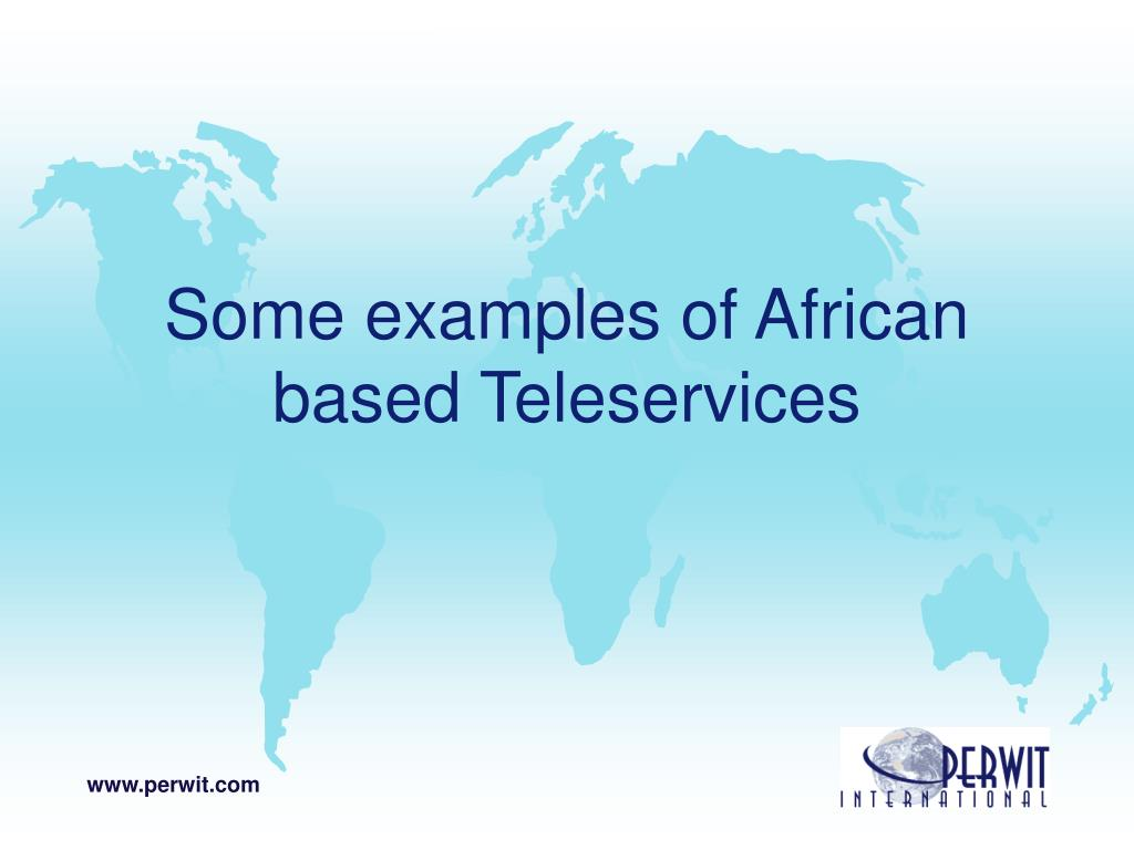 Some examples of African based Teleservices