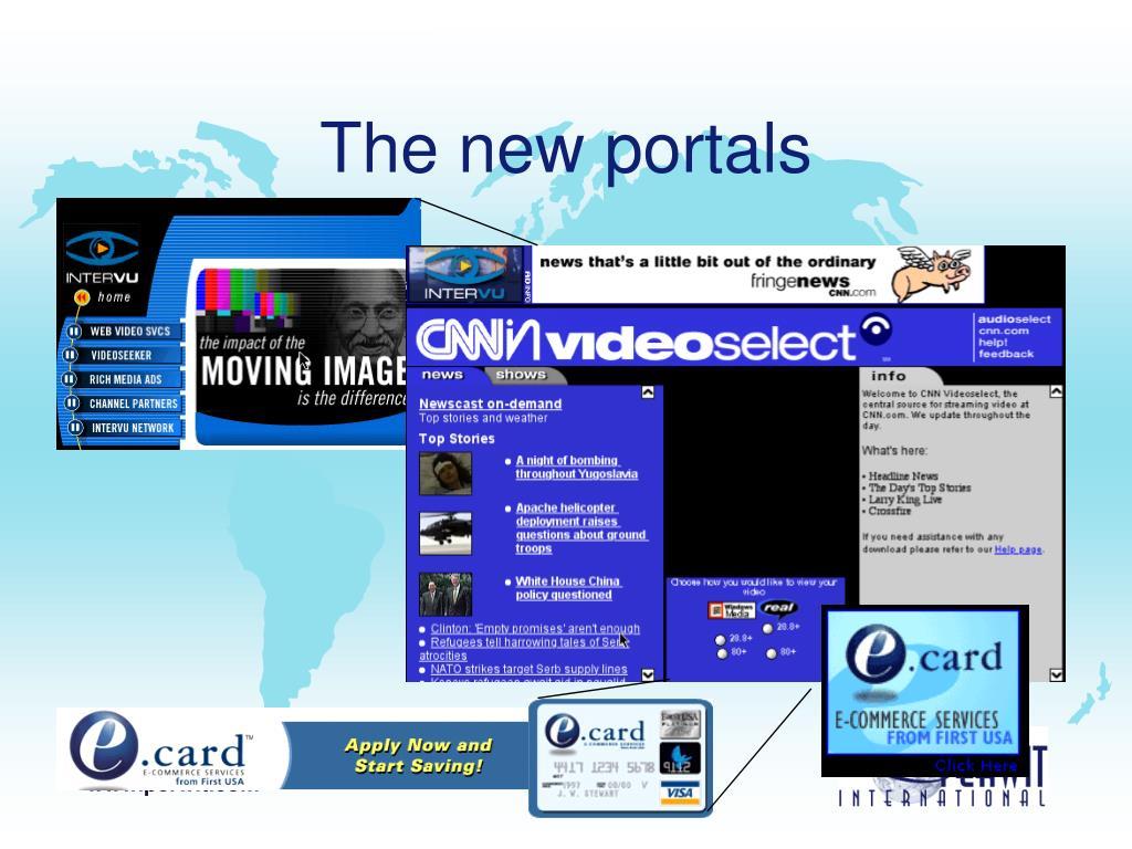 The new portals