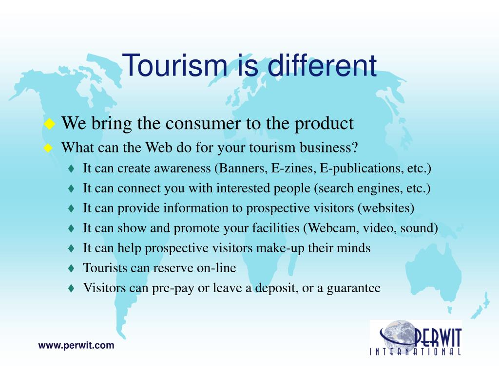 Tourism is different