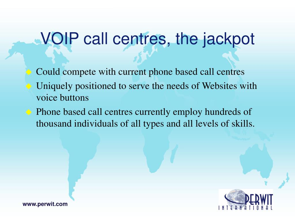 VOIP call centres, the jackpot
