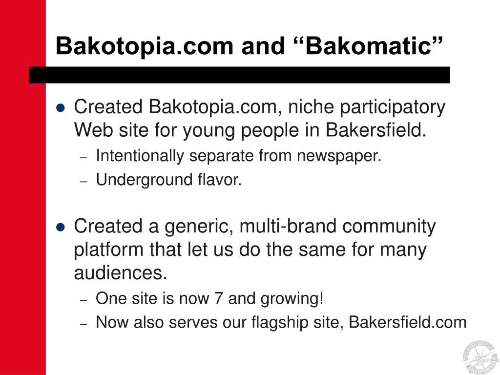 "Bakotopia.com and ""Bakomatic"""