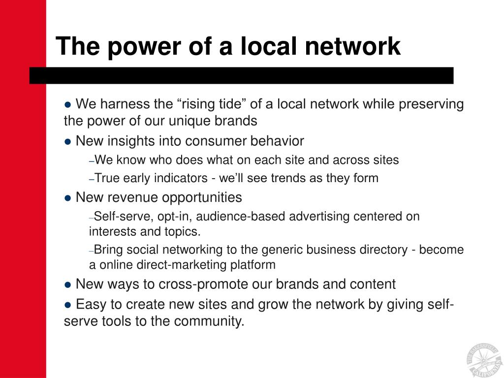 The power of a local network
