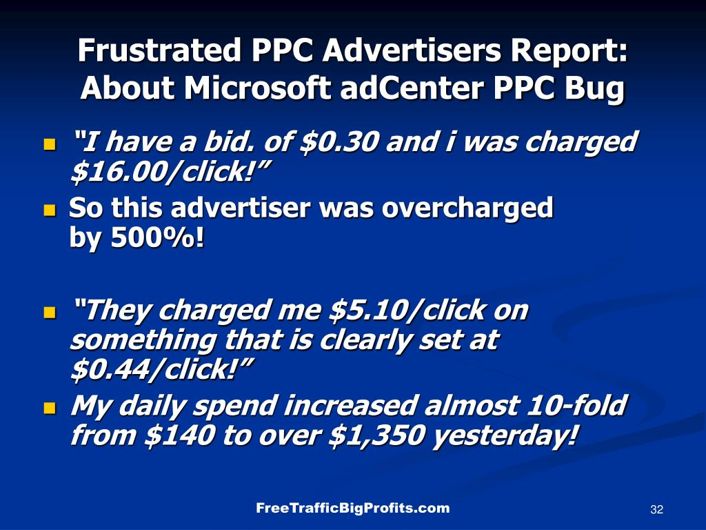 Frustrated PPC Advertisers Report: About Microsoft adCenter PPC Bug
