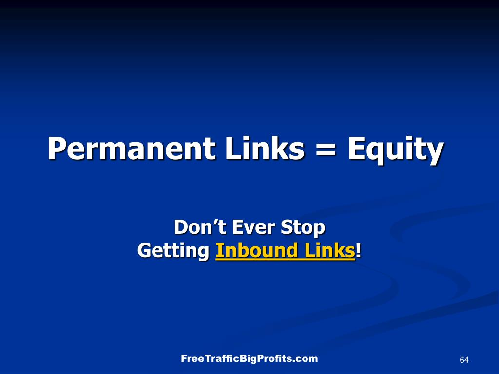 Permanent Links = Equity