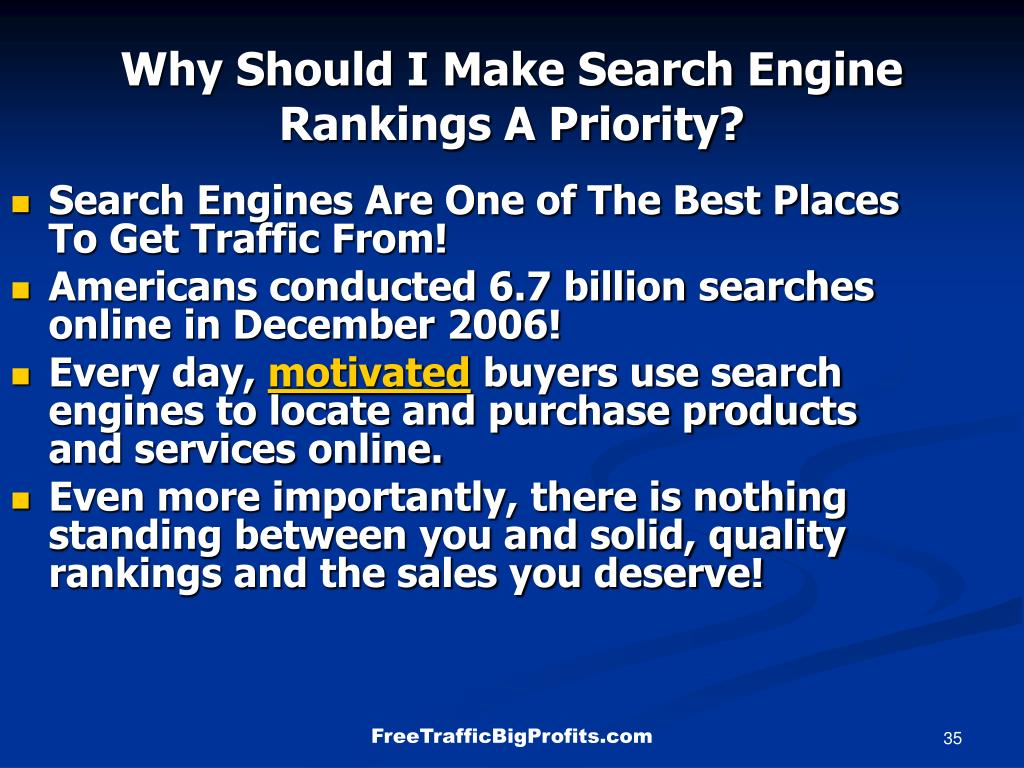 Why Should I Make Search Engine Rankings A Priority?