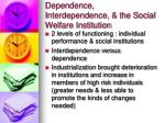 dependence interdependence the social welfare institution