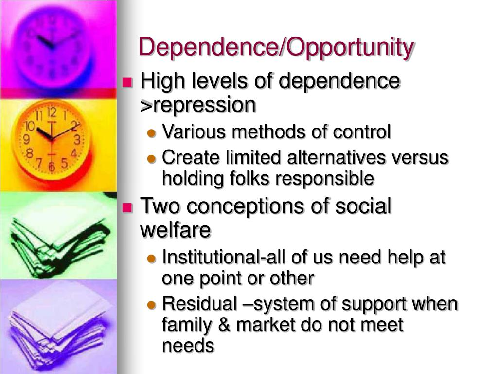Dependence/Opportunity