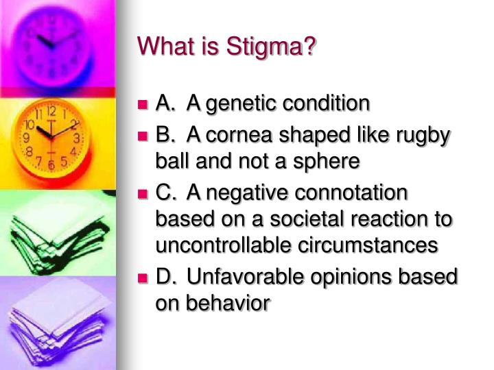 What is stigma