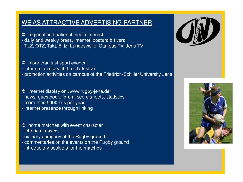 WE AS ATTRACTIVE ADVERTISING PARTNER