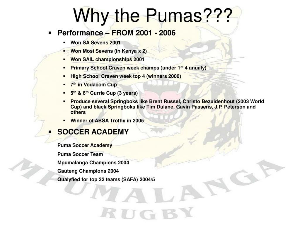 Why the Pumas???