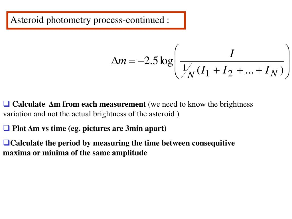 Asteroid photometry process-continued :