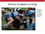 actions of players arriving11