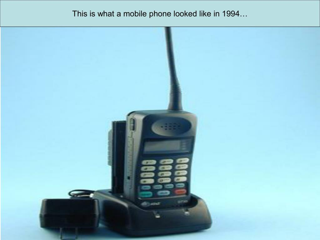 This is what a mobile phone looked like in 1994…