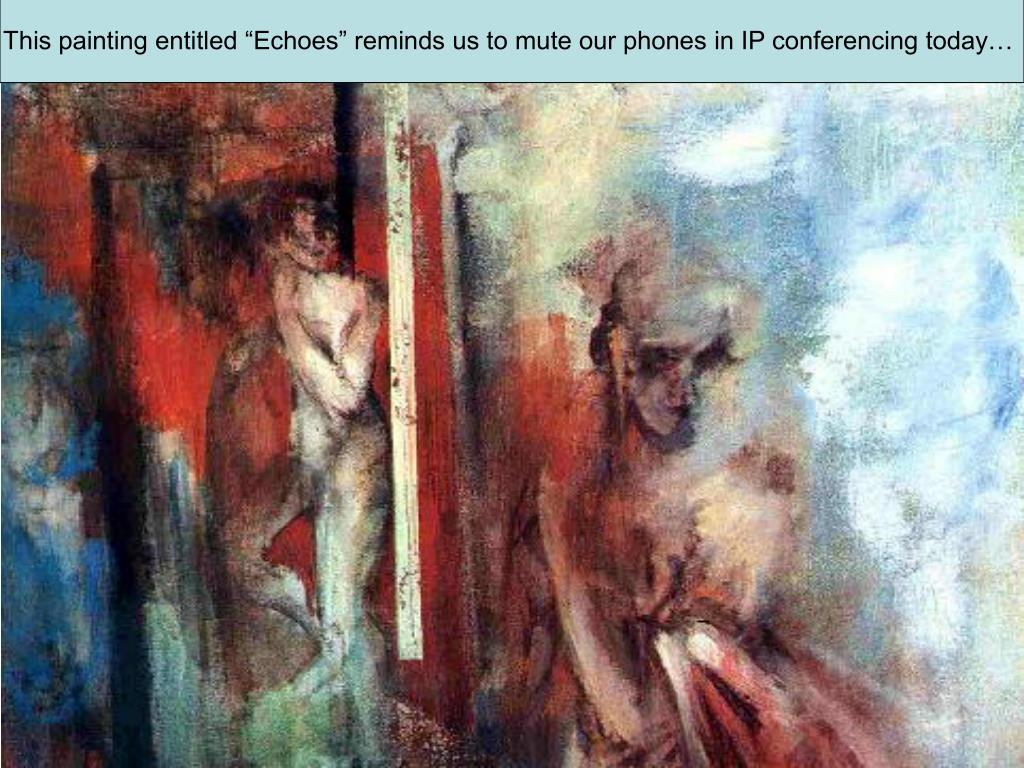 """This painting entitled """"Echoes"""" reminds us to mute our phones in IP conferencing today…"""