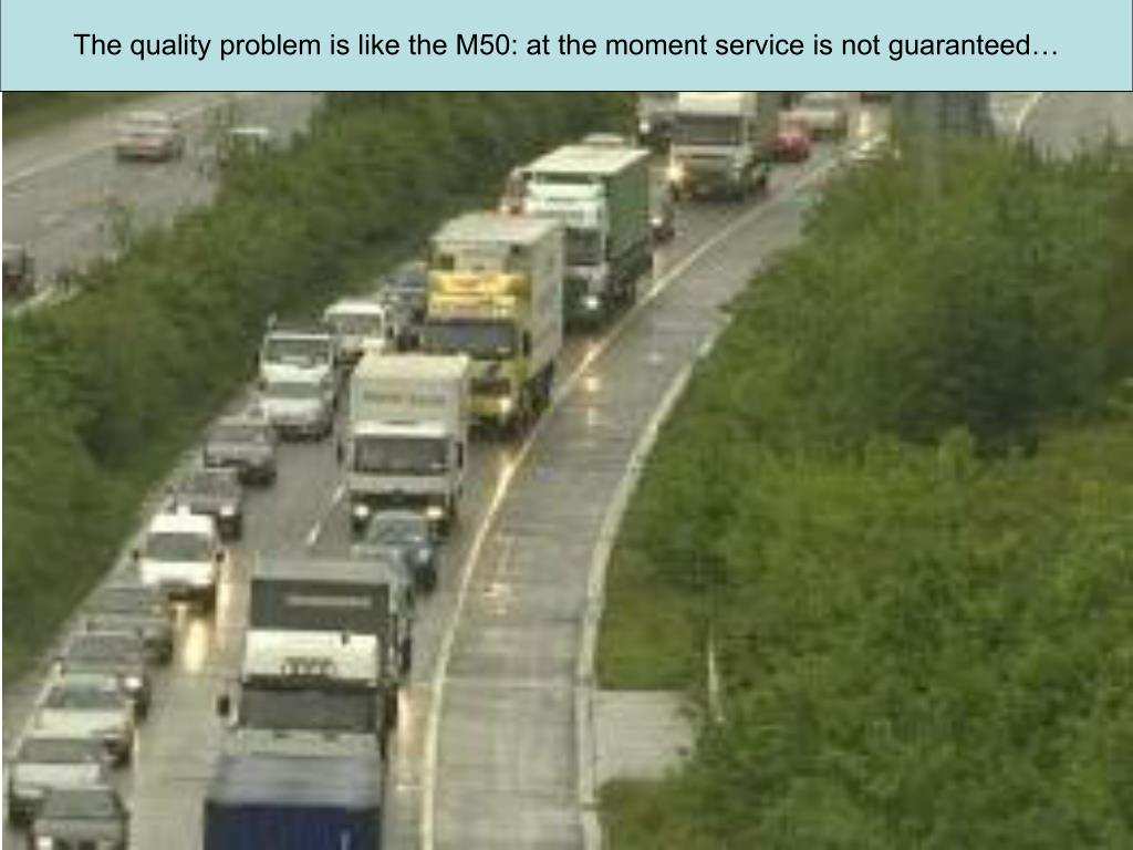 The quality problem is like the M50: at the moment service is not guaranteed…