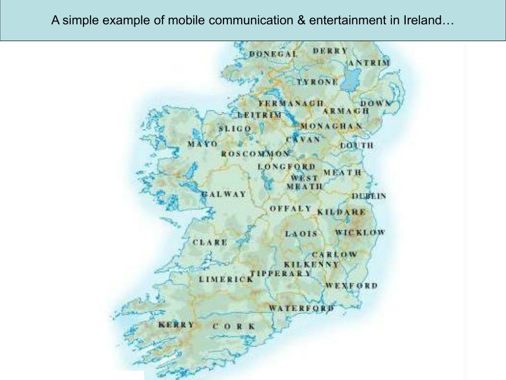 A simple example of mobile communication & entertainment in Ireland…