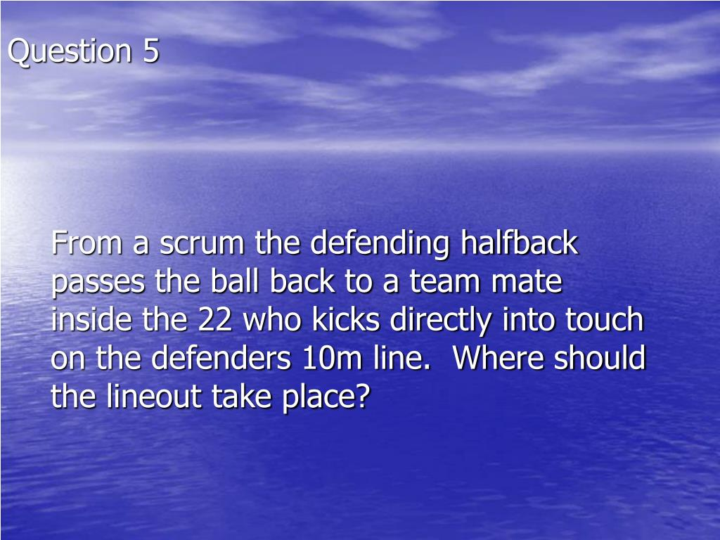 From a scrum the defending halfback passes the ball back to a team mate inside the 22 who kicks directly into touch on the defenders 10m line.  Where should the lineout take place?