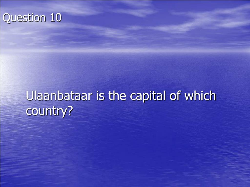 Ulaanbataar is the capital of which country?