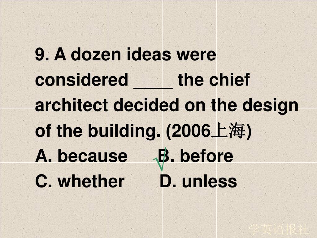 9. A dozen ideas were