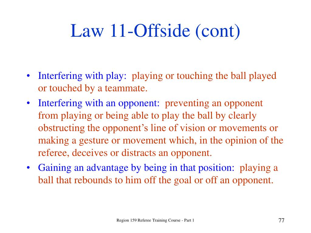 Law 11-Offside (cont)