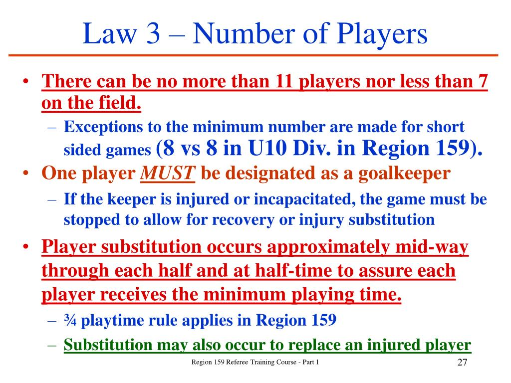 Law 3 – Number of Players