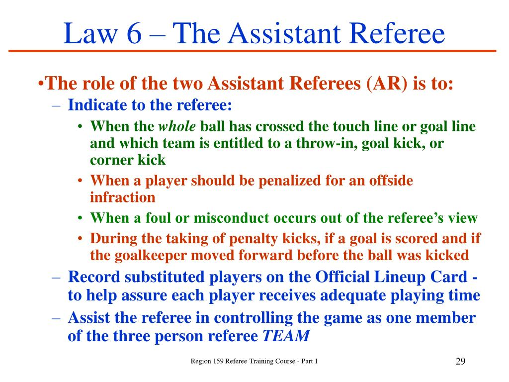 Law 6 – The Assistant Referee