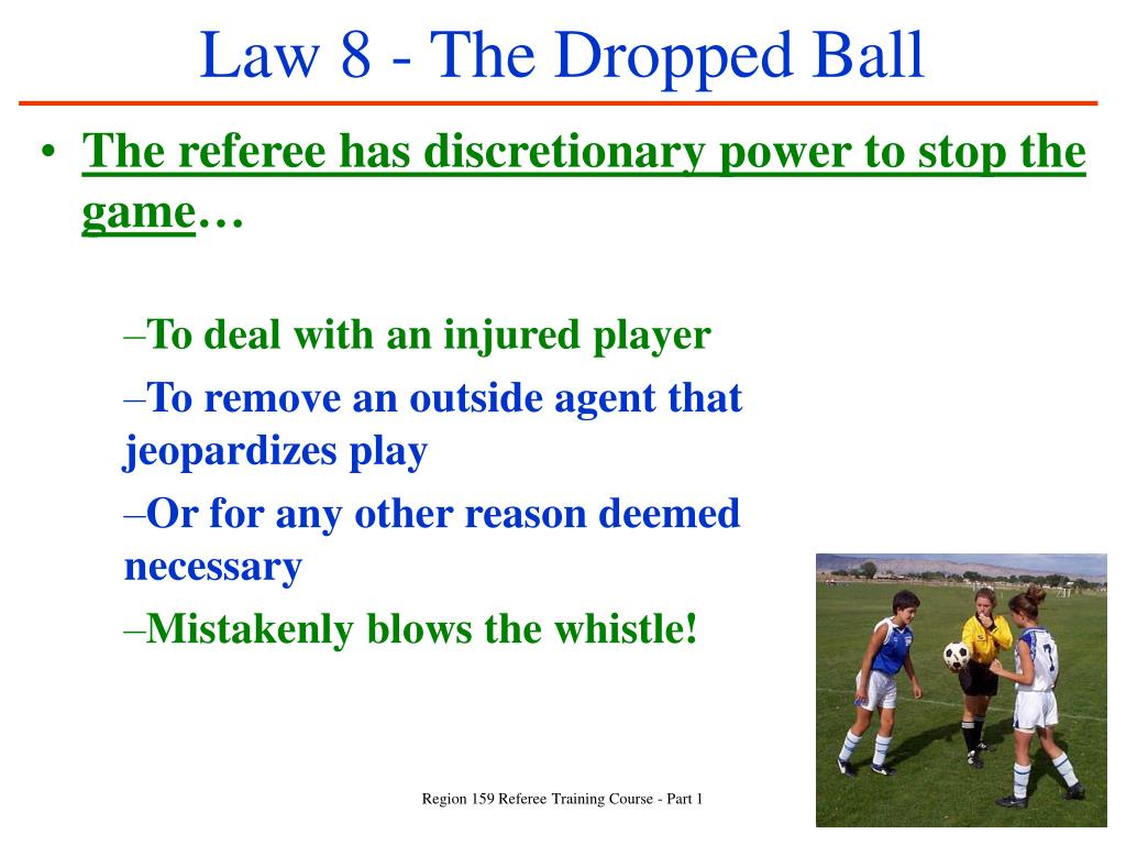 Law 8 - The Dropped Ball