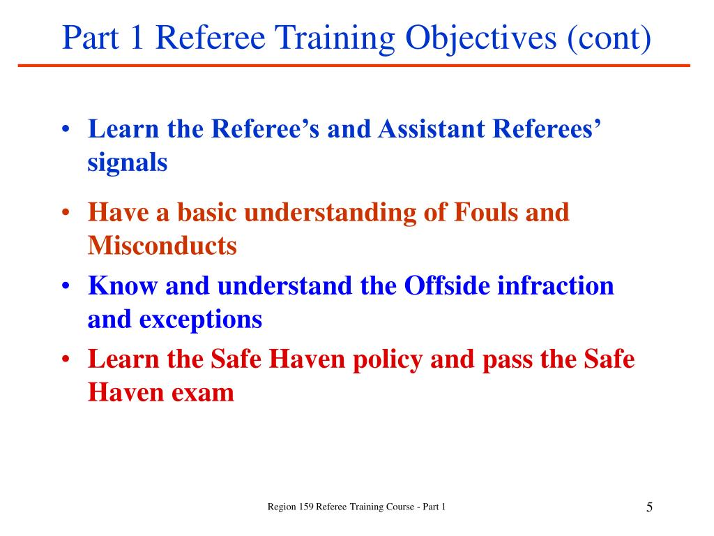 Part 1 Referee Training Objectives (cont)