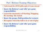 part 1 referee training objectives