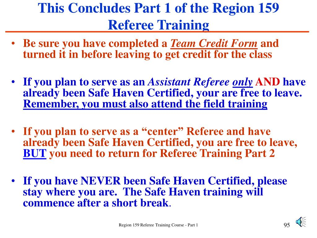 This Concludes Part 1 of the Region 159 Referee Training