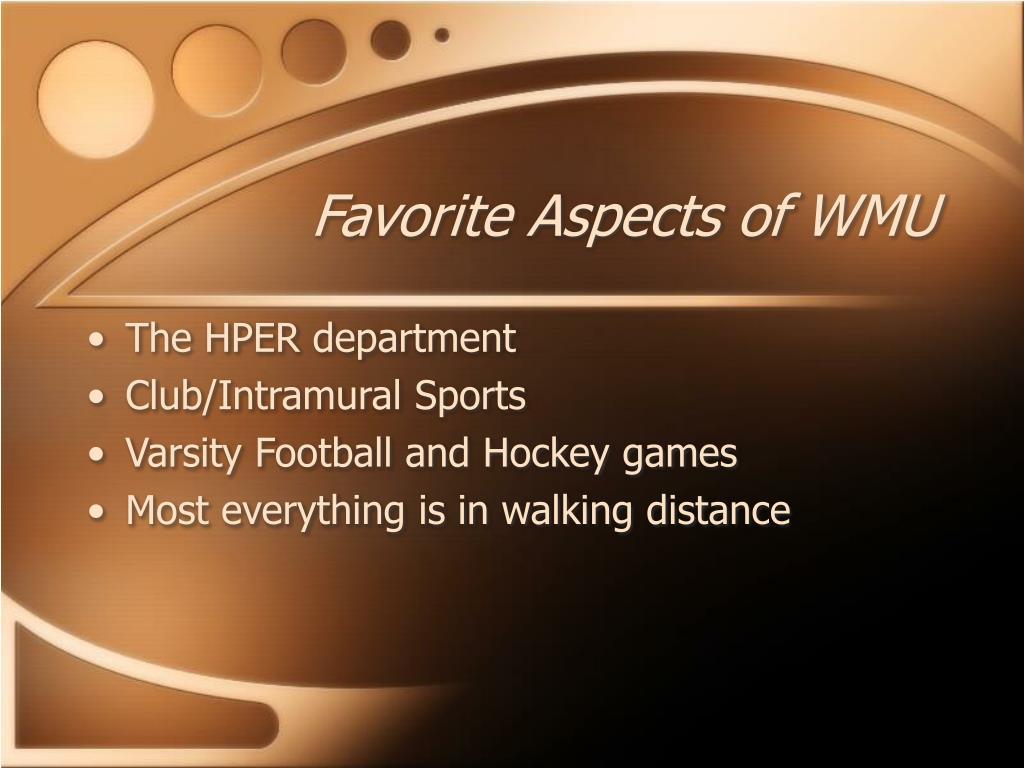 Favorite Aspects of WMU