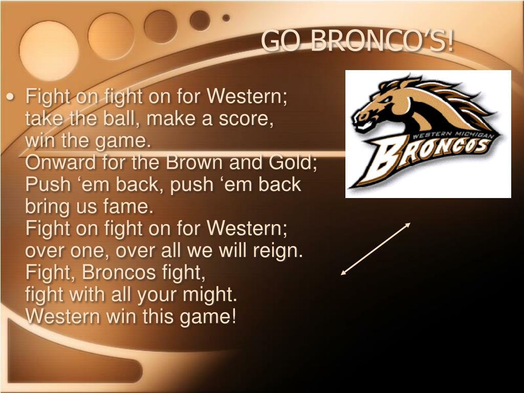 GO BRONCO'S!