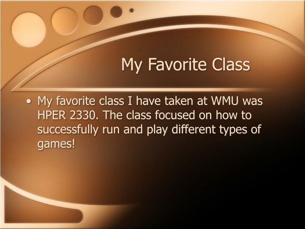 My Favorite Class