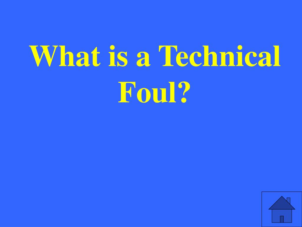 What is a Technical Foul?