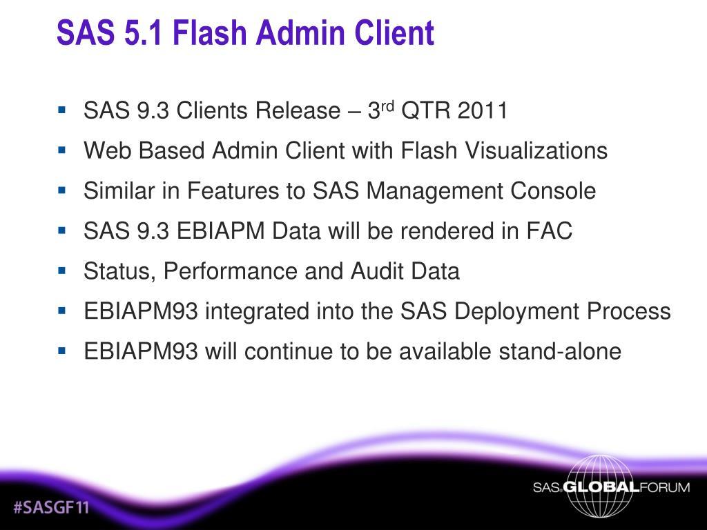SAS 5.1 Flash Admin Client