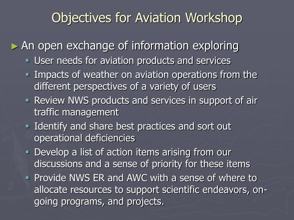 Objectives for Aviation Workshop