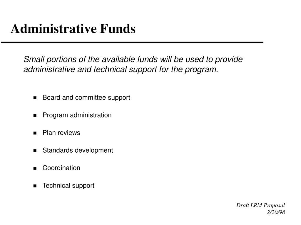 Administrative Funds