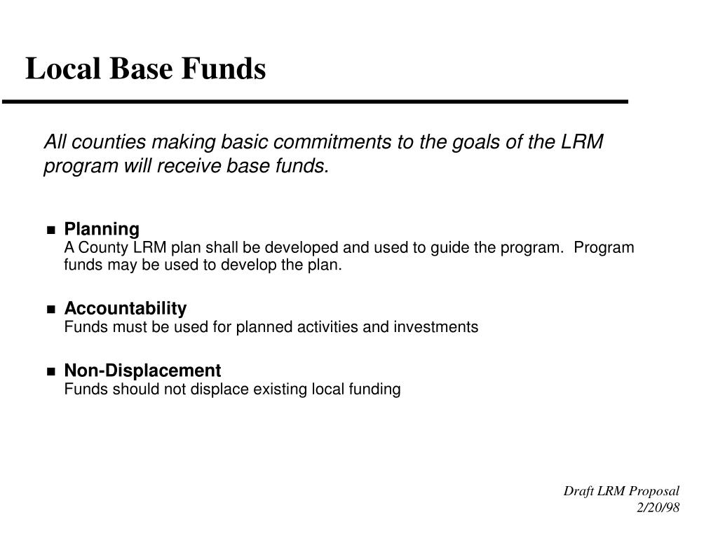 Local Base Funds
