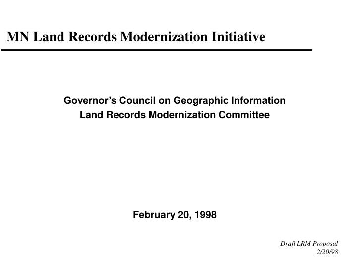Mn land records modernization initiative l.jpg