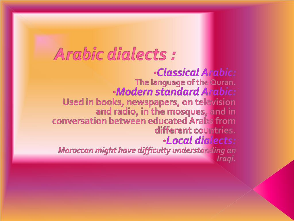 Arabic dialects :