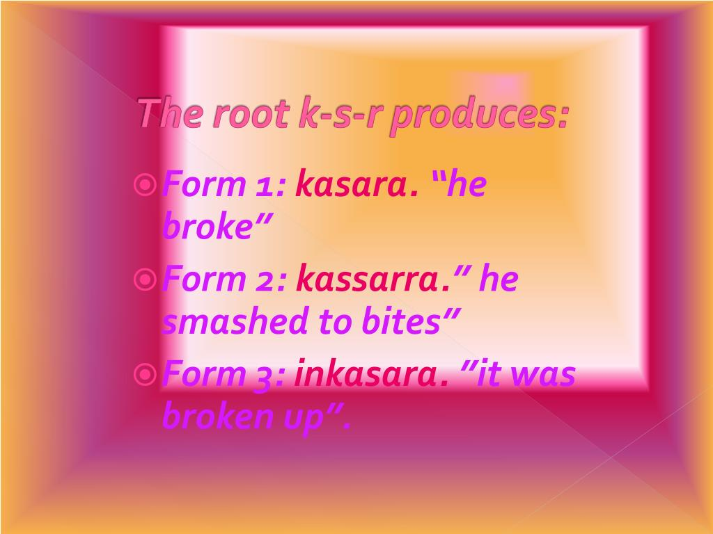 The root k-s-r produces: