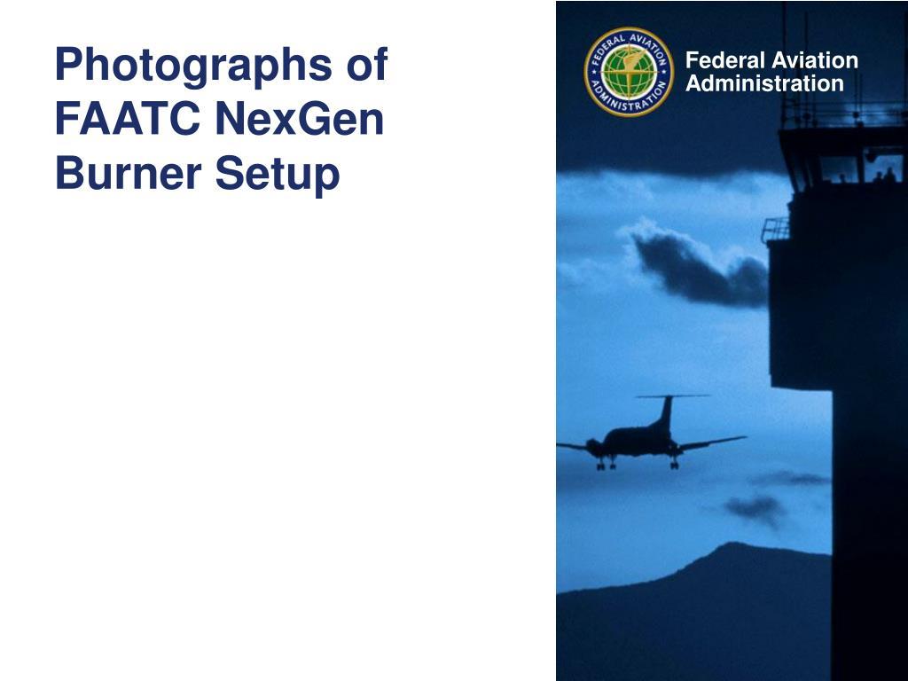 Photographs of FAATC NexGen Burner Setup