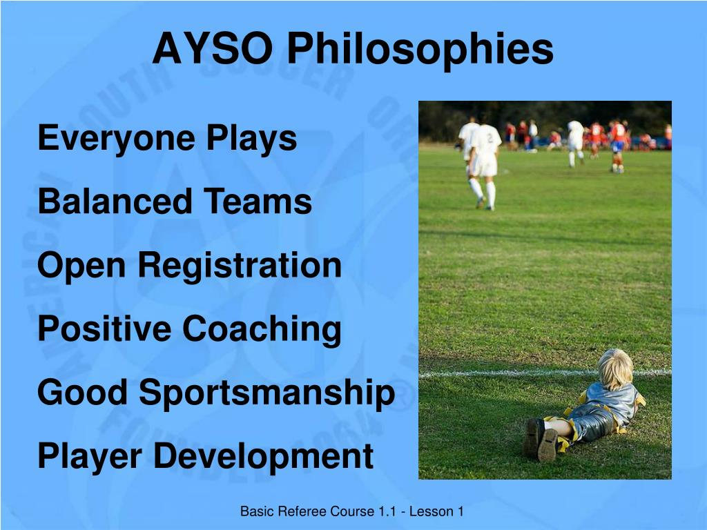 AYSO Philosophies