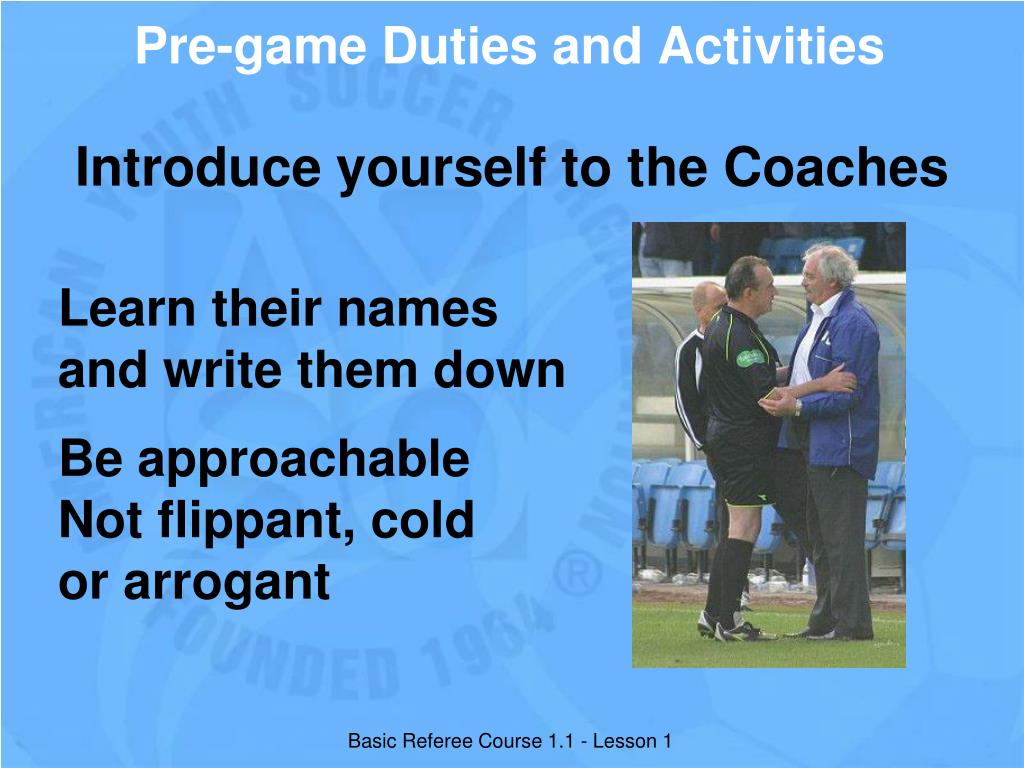 Pre-game Duties and Activities