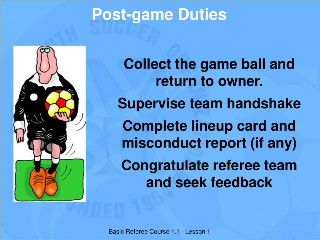 Post-game Duties
