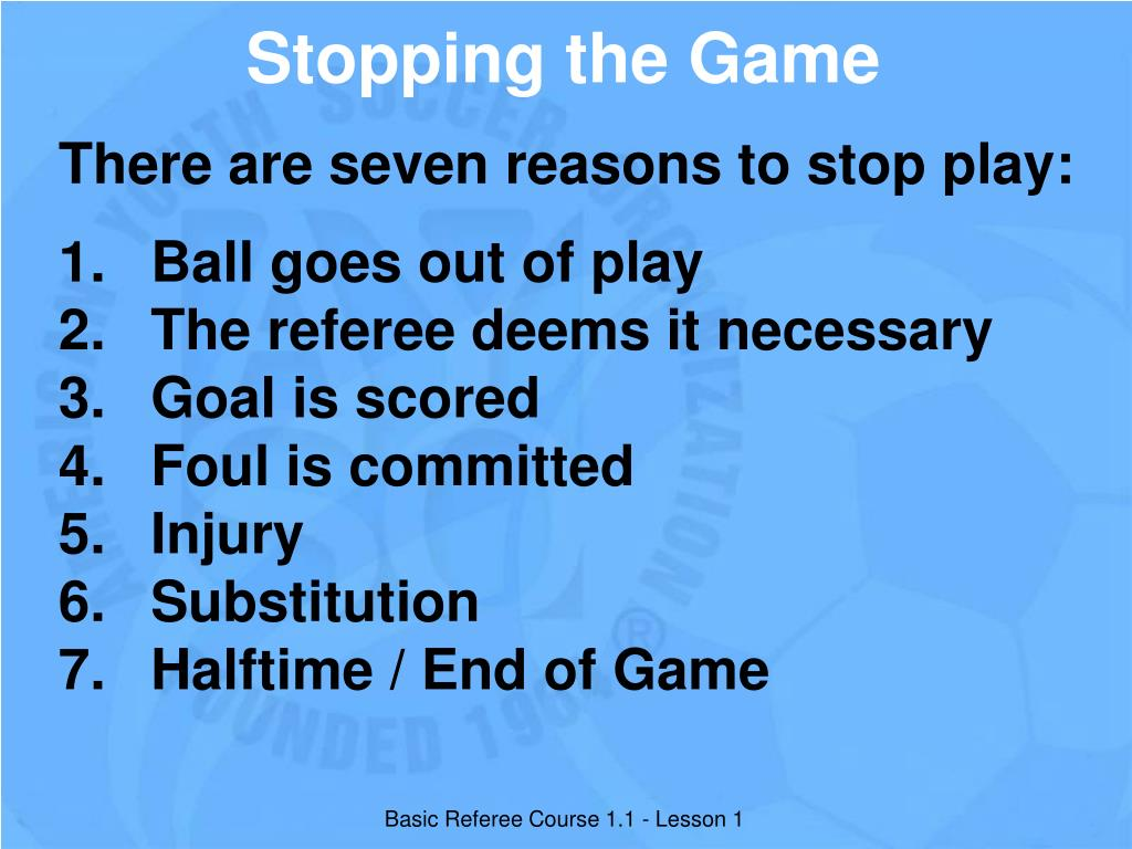 Stopping the Game