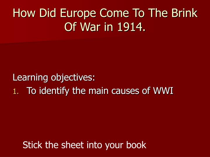 How did europe come to the brink of war in 1914 l.jpg